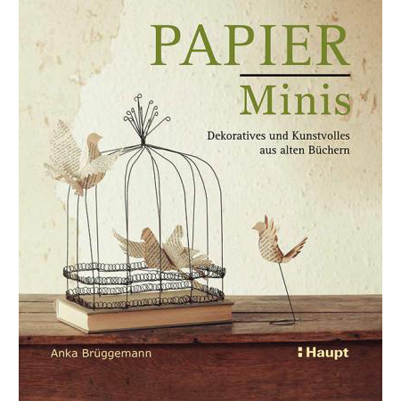 Anka Brüggemann: Papier-Minis aus alten Büchern