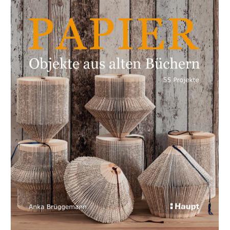 Anka Brüggemann: Papier-Objekte aus alten Buechern